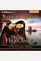 True to the Highlander: Loch Moigh, Book 1 Audible Hörbuch