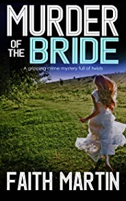 MURDER OF THE BRIDE a gripping crime mystery full of twists (DI Hillary Greene Book 3) (English Edition)