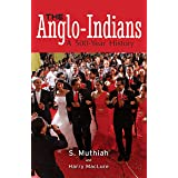 The Anglo-indians: A 500-Year History