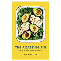 The Roasting Tin  Simple One Dish Dinners  English Edition