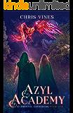 Azyl Academy (Elemental Gatherers Book 1)