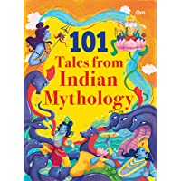 101 Tales from Indian Mythology: Illustrated Stories for Children