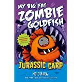 Jurassic Carp: My Big Fat Zombie Goldfish: 6