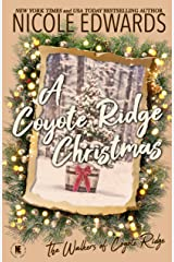A Coyote Ridge Christmas (The Walkers of Coyote Ridge Book 7) Kindle Edition