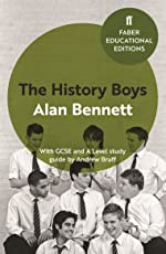 The History Boys: With GCSE and A Level study guide (Faber Educational Editions Book 5) (English Edition)