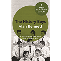 The History Boys: With GCSE and A Level study guide (Faber Educational Editions) (English Edition)