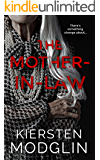 The Mother-in-Law: a twisted psychological thriller