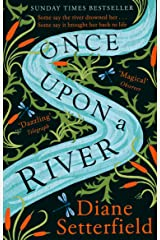 Once Upon a River: The dazzling Sunday Times Bestseller Kindle Edition