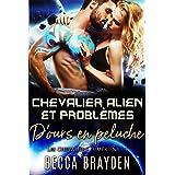 Chevalier Alien et problèmes d'ours en peluche (Les Chevaliers Lumériens t. 4)