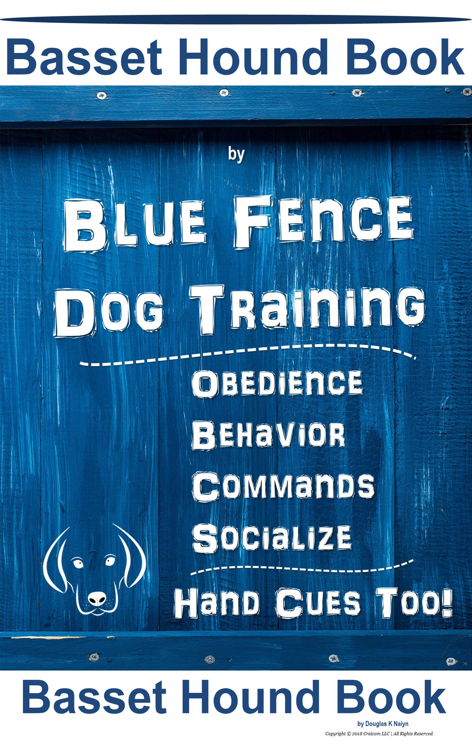 Basset Hound Book By Blue Fence Dog Training Obedience Behavior Commands Socialize Hand Cues Too! Basset Hound Book
