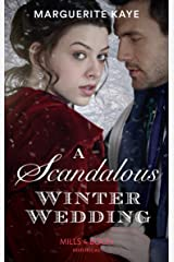 A Scandalous Winter Wedding (Mills & Boon Historical) (Matches Made in Scandal, Book 4) Kindle Edition