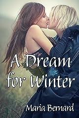 A Dream for Winter (Stick Shift Lips Rockstar Romance Series Book 6) Kindle Edition