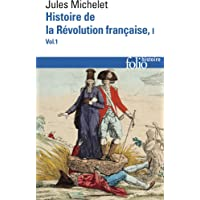 Histoire de la Révolution française (Tome 1 Volume 1))