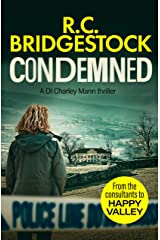 Condemned (DI Charley Mann Crime Thrillers Book 2) Kindle Edition