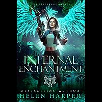 Infernal Enchantment (The Firebrand Series Book 2) (English Edition)