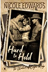 Hard to Hold (The Walkers of Coyote Ridge Book 3) Kindle Edition