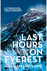 Last Hours on Everest: The gripping story of Mallory and Irvine's fatal ascent Kindle Edition