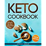 Keto Cookbook: Keto Cookbook for Beginners 2020 with 21-Days Keto Meal Plan: Keto Diet: Keto Diet for Beginners: Keto Book wi