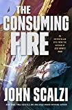 The Consuming Fire (Interdependency, Band 2)