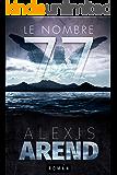 Le Nombre 77 (French Edition)