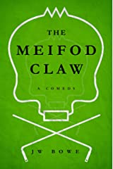 The Meifod Claw: A Comedy Kindle Edition