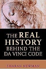 Real History Behind the Da Vinci Code Paperback