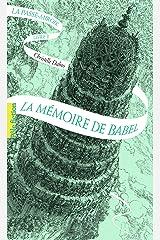 La Passe-miroir (Livre 3) - La Mémoire de Babel Format Kindle