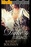The Duke's Legacy: Dangerous Dukes Vol 2