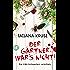 Der Gärtner war's nicht!: Die K&K-Schwestern ermitteln (Die Schnüffelschwestern 1)