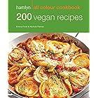 Hamlyn All Colour Cookery: 200 Vegan Recipes: Hamlyn All Colour Cookbook