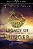Legacy of Hunger: Druid's Brooch Series: #1 (English Edition)