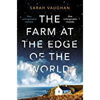 The Farm at the Edge of the World: The unputdownable page-turner from bestselling author of ANATOMY OF A SCANDAL…