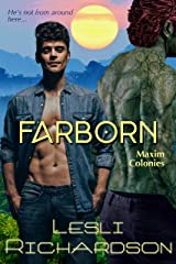 Farborn (Maxim Colonies Book 2) Kindle Edition