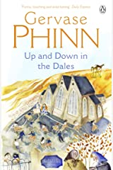 Up and Down in the Dales (The Dales Series Book 4) Kindle Edition