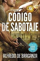 CÓDIGO DE SABOTAJE: un thriller de David Ribas (David Ribas (Thrillers en español) nº 9) Versión Kindle