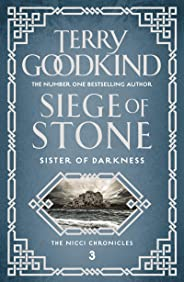 Siege of Stone (Sister of Darkness: The Nicci Chronicles Book 3) (English Edition)