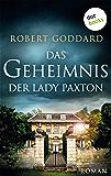 Das Geheimnis der Lady Paxton: Roman (German Edition)