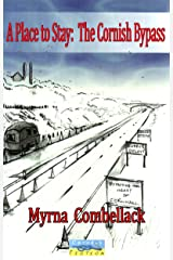 A Place to Stay: The Cornish Bypass Kindle Edition