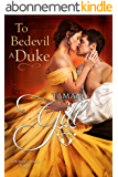 To Bedevil a Duke (Lords of London Book 1) (English Edition)