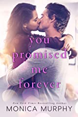 You Promised Me Forever (Forever Yours Book 1) Kindle Edition