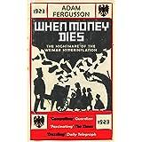 When Money Dies (English Edition)