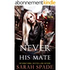 Never His Mate: a Rejected Mates Shifter Romance (Claws and Fangs Book 1) (English Edition)