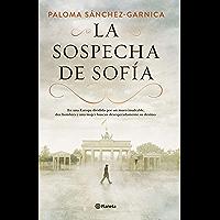 La sospecha de Sofía (Autores Españoles e Iberoamericanos) (Spanish Edition)