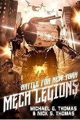 Mech Legions: Battle for New York Kindle Edition
