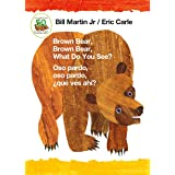 Brown Bear, Brown Bear, What Do You See? / Oso pardo, oso pardo, ¿qué ves ahí? (Bilingual board book - English / Spanish) (Br