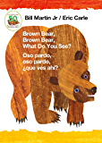 Brown Bear, Brown Bear, What Do You See? / Oso pardo, oso pardo, ¿qué  ves ahí? (Bilingual board book - English / Spanish) (Brown Bear and Friends)