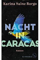Nacht in Caracas: Roman (German Edition) Versión Kindle