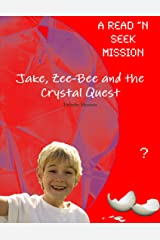 Jake, Zee-Bee and the Crystal Quest Paperback