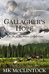 Gallagher's Hope (Montana Gallagher Series Book 2) Kindle Edition