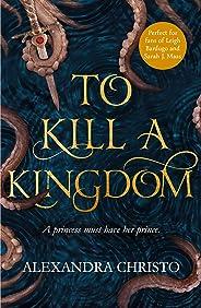 To Kill a Kingdom (English Edition)